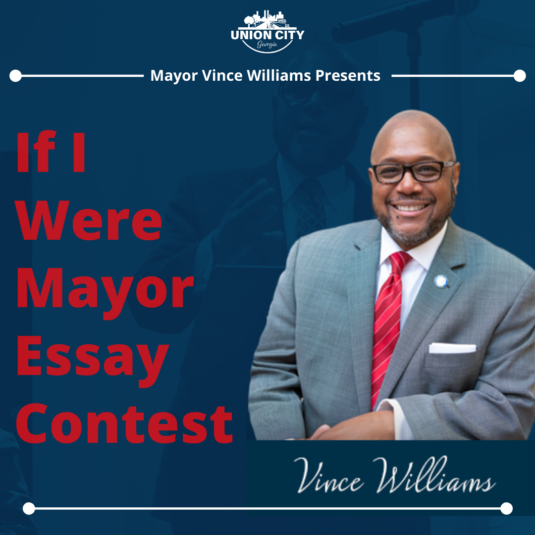 If I were Mayor Essay Contest